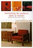 Martha Gill - Harmonies de couleurs dans la maison.