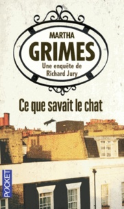 Martha Grimes - Ce que savait le chat.
