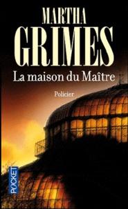 Martha Grimes - La maison du Maître.
