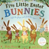 Martha Mumford et Sarah Jennings - Five little easter bunnies.
