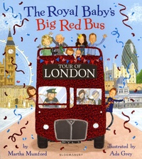 Martha Mumford et Ada Grey - The Royal Baby's Big Red Bus Tour of London.