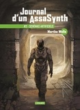 Martha Wells - Journal d'un AssaSynth Tome 2 : Schémas artificiels.