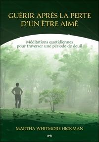 Alixetmika.fr Guérir après la perte d'un être aimé - Méditations quotidiennes pour traverser une période de deuil Image