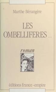 Marthe Bérangère - Les ombellifères....