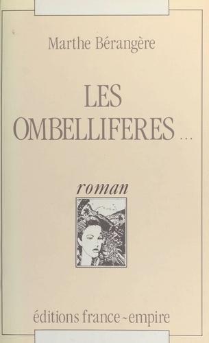 Les ombellifères...