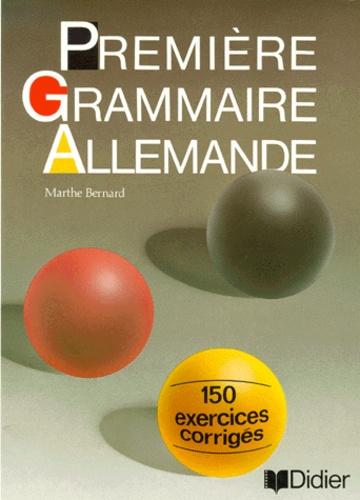 Marthe Bernard - Première grammaire allemande.