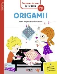 Marthe Bringard et Marie-Elise Masson - Origami !.
