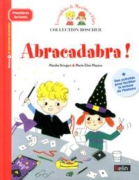 Marthe Bringart et Marie-Elise Masson - Les exploits de Maxime et Clara  : Abracadabra !.