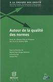 Marthe Fatin-Rouge Stéfanini et Laurence Gay - Autour de la qualité des normes.