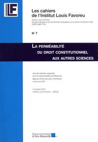 Marthe Fatin-Rouge Stéfanini et Laurence Gay - La perméabilité du droit constitutionnel aux autres sciences.