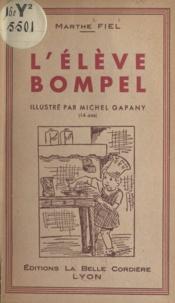 Marthe Fiel et Michel Gapany - L'élève Bompel.