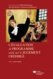 Marthe Hurteau et Sylvain Houle - L'évaluation de programme axée sur le jugement crédible.