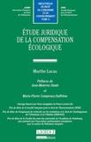 Marthe Lucas - Etude juridique de la compensation écologique.