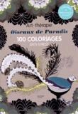 Marthe Mulkey - Oiseaux de paradis - 100 coloriages anti-stress.