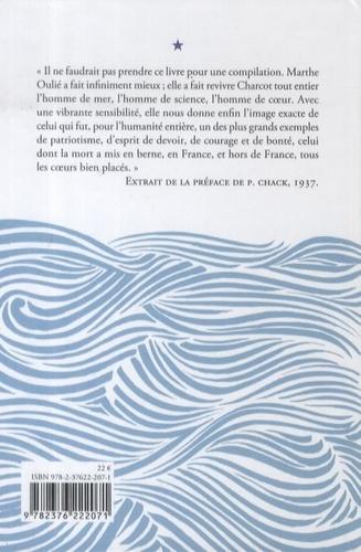 Jean Charcot. L'homme du Pourquoi Pas ?