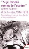 """Marthe Papillon et Joseph Papillon - """"Si je reviens comme je l'espère"""" - Lettres du front et de l'arrière, 1914-1918."""