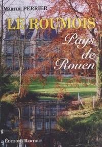 Marthe Perrier - Le Roumois - Pays de Rouen.