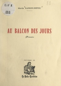 Marthe Ranson-Nepveu et Maurice Rat - Au balcon des jours - Pensées.
