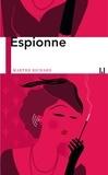 Marthe Richard - Espionne.
