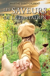 Marthe Saint-Laurent - Les saveurs de la tentation.