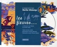 Marthe Villalonga - Les fleuves de A à Z. 1 CD audio