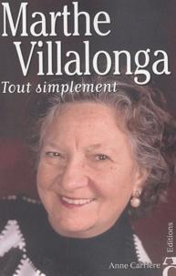 Marthe Villalonga - Tout simplement.