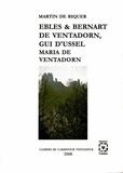 Martí de Riquer et Luc de Goustine - Ebles & Bernart de Ventadorn, Gui d'Ussel, et Maria de Ventadorn.