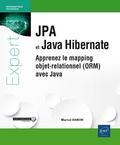 Martial Banon - JPA et Java Hibernate - Apprenez le mapping objet-relationnel (ORM) avec Java.