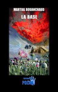 Martial Bouanchaud - La base.