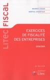 Martial Chadefaux et Maurice Cozian - Exercices de fiscalité des entreprises 2010-2011.