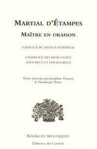 Martial d' Etampes - Maître en oraison.