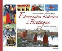 Martial Debriffe et Pierre Adam - Etonnantes histoires de Bretagne.
