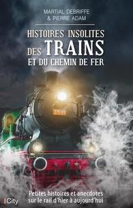 Histoires insolites des trains et du chemin de fer.pdf