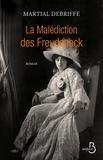 Martial Debriffe - La malédiction des Freudeneck.
