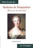 Martial Debriffe - Madame de Pompadour - Marquise des Lumières.