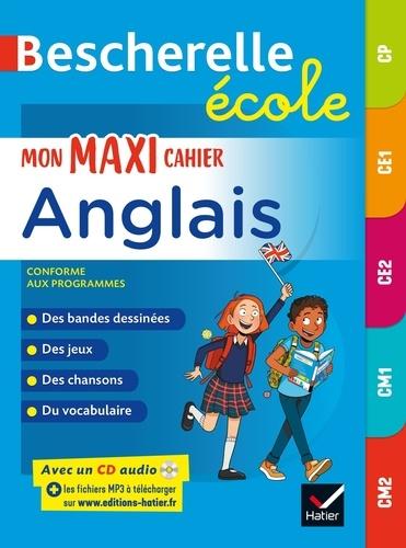 Martial Defrasne et Laurent Héron - Mon maxi cahier d'anglais CP, CE1, CE2, CM1, CM2. 1 CD audio MP3