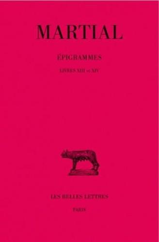 Martial - Epigrammes tome 2 - 2e partie, livres XIII et XIV.