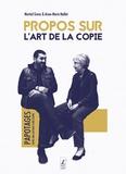 Martial Gerez - Propos sur l'art de la copie.
