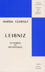 Martial Guéroult - Leibniz. - Dynamique et métaphysique.