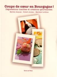 Coups de coeur en Bourgogne! - Dégustations insolites et créations gourmandes....pdf