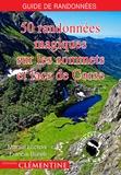 Martial Lacroix et Francis Burelli - 50 randonnées magiques sur les sommets et lacs de Corse.