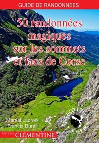 50 randonnées magiques sur les sommets et lacs de Corse.pdf