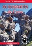 Martial Lacroix et Francis Burelli - 50 sommets de Corse.