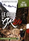 Martial Lacroix et Denis Allemand - Le guide du GR20.