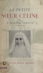 Martial Lekeux et Omer Englebert - La petite sœur Céline.