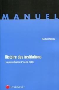 Deedr.fr Histoire des institutions - L'ancienne France (Ve siècle-1789) Image