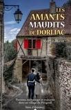 Martial Maury - Les amants maudits de Dorliac.