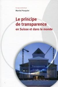 Martial Pasquier - Le principe de transparence en Suisse et dans le monde.