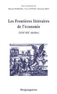 Martial Poirson et Yves Citton - Les frontières littéraires de l'économie (XVIIe-XIXe siècles).