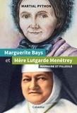 Martial Python - Marguerite Bays et Mère Lutgarde Menétrey - Marraine et filleule.
